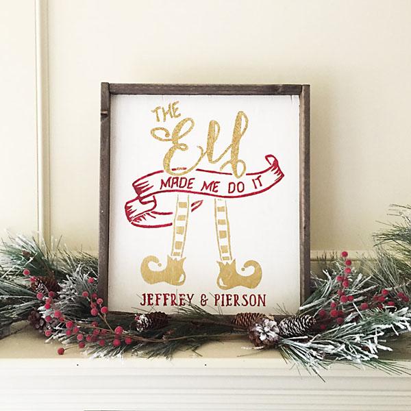 elf made me do it wood sign christmas decor