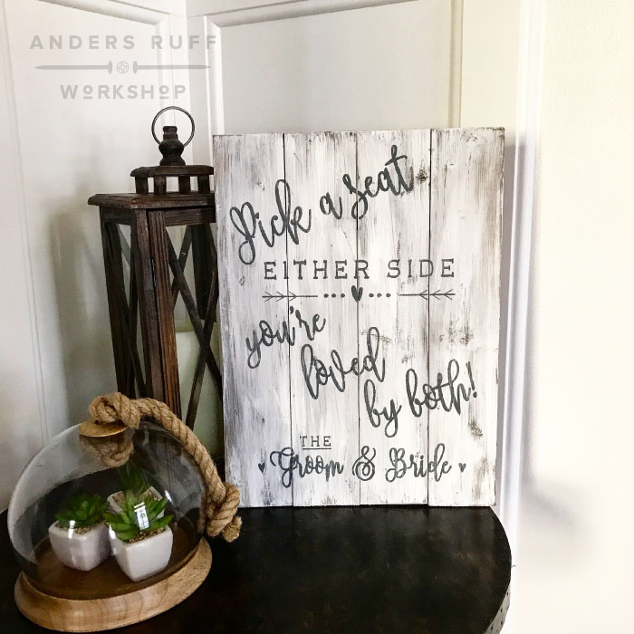 pick a seat wedding wood farmhouse sign