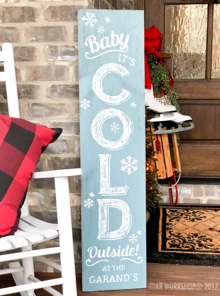 Baby It's Cold Outside Porch Solid Plank Sign 12x48