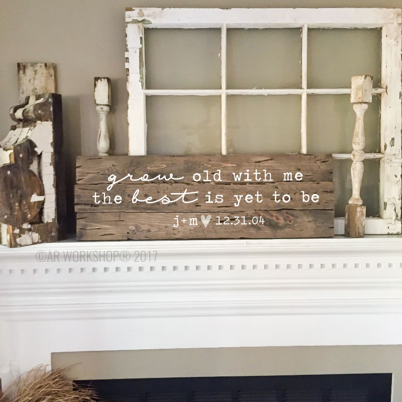 grow old with me the best is yet to be plank sign 10.5x32