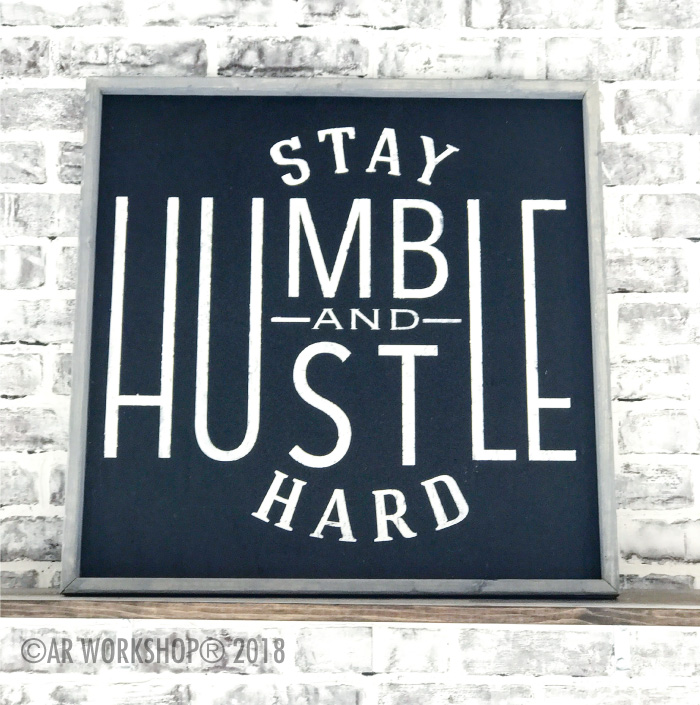 stay humble and hustle hard oversized framed sign 26x26