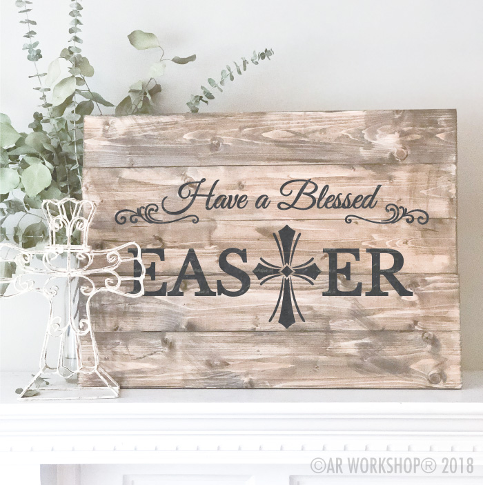 have a blessed easter plank sign 17.5x24