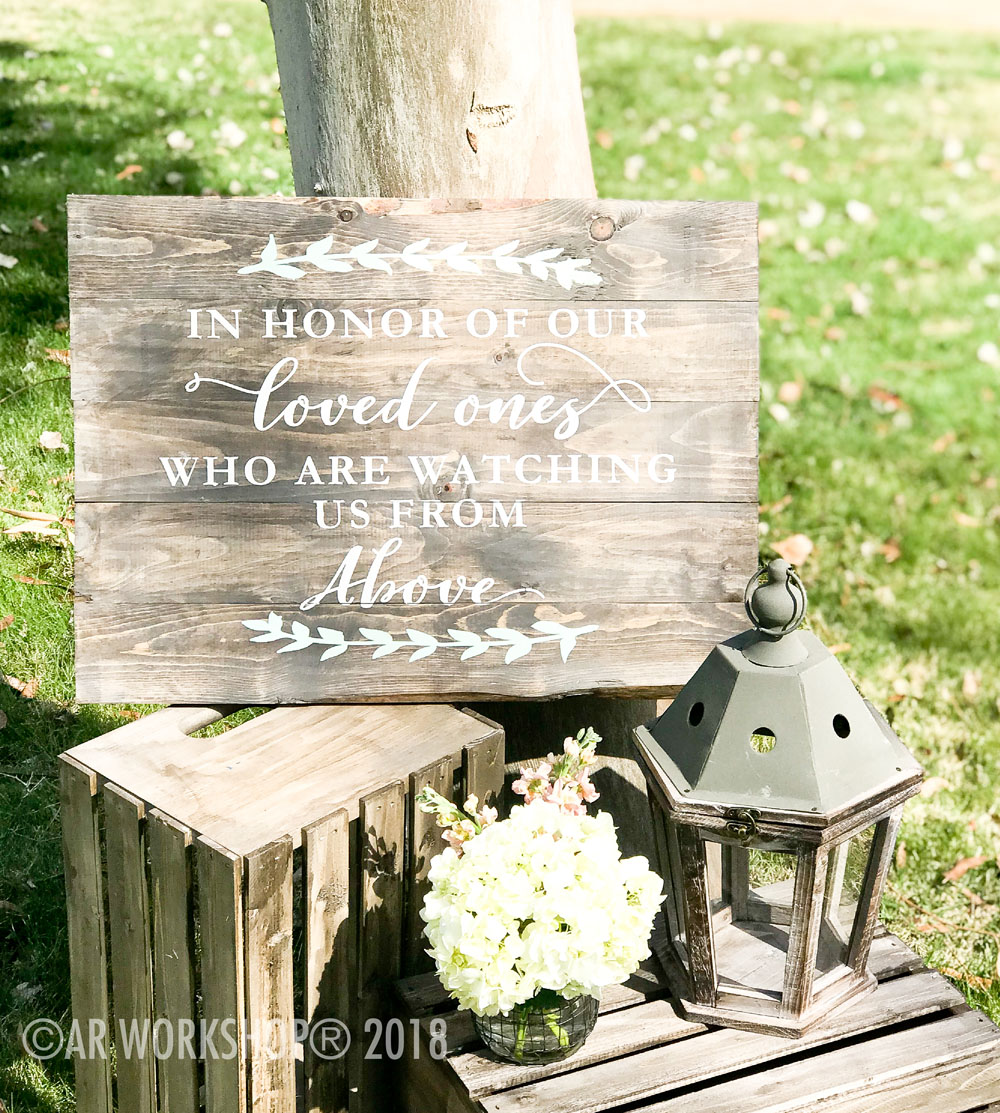 In Honor of our Loved Ones plank sign 17.5x24