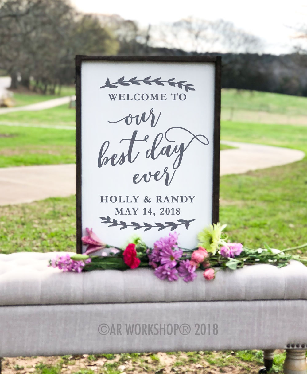 Welcome to Our Best Day Ever framed sign 18x26
