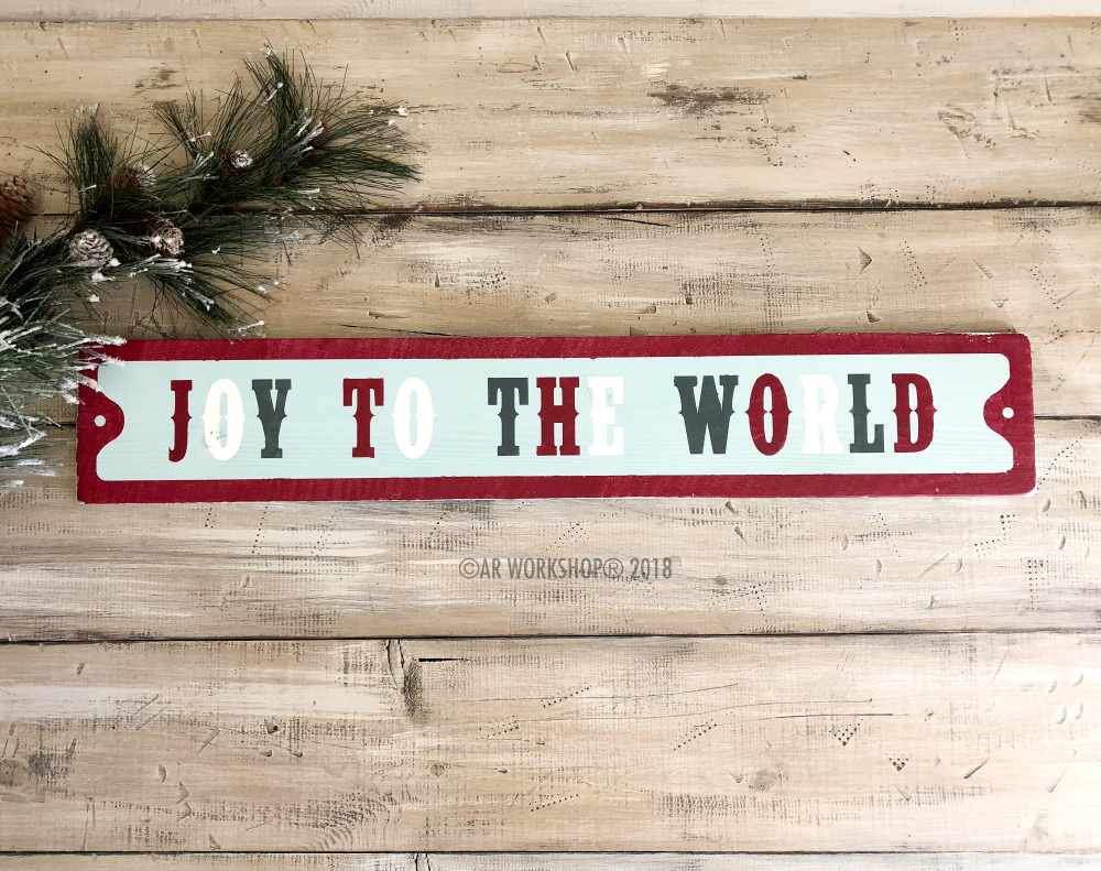 Joy to the World Street Sign 6x32
