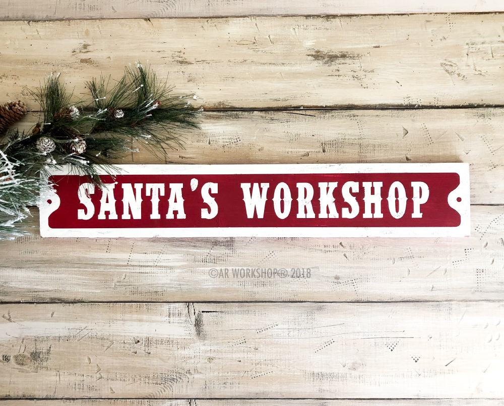 Santa's Workshop Street Sign 6x32