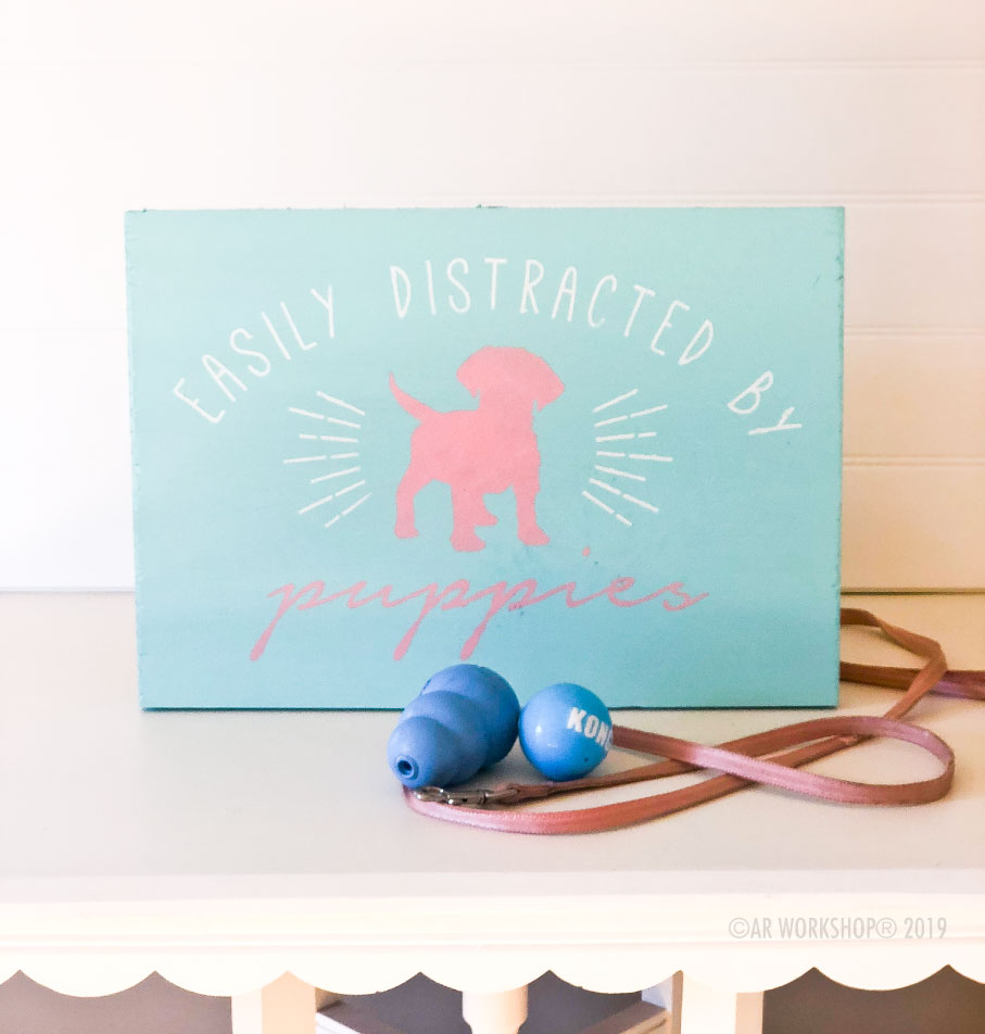 easily distracted by puppies youth plank sign 12x16