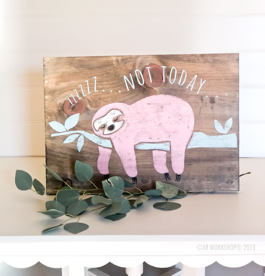 sloth not today youth plank sign 12x16