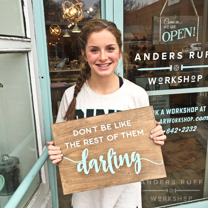 dont be like the rest of them darling wood sign