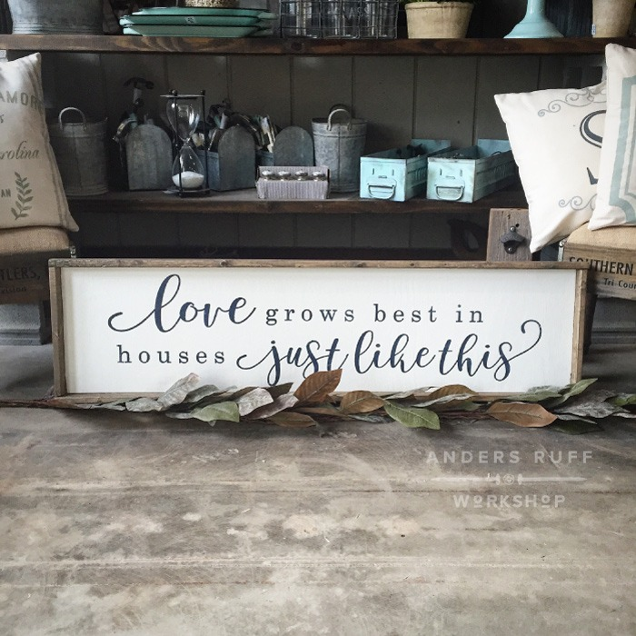 love grows best in houses just like this wood framed sign ar workshop
