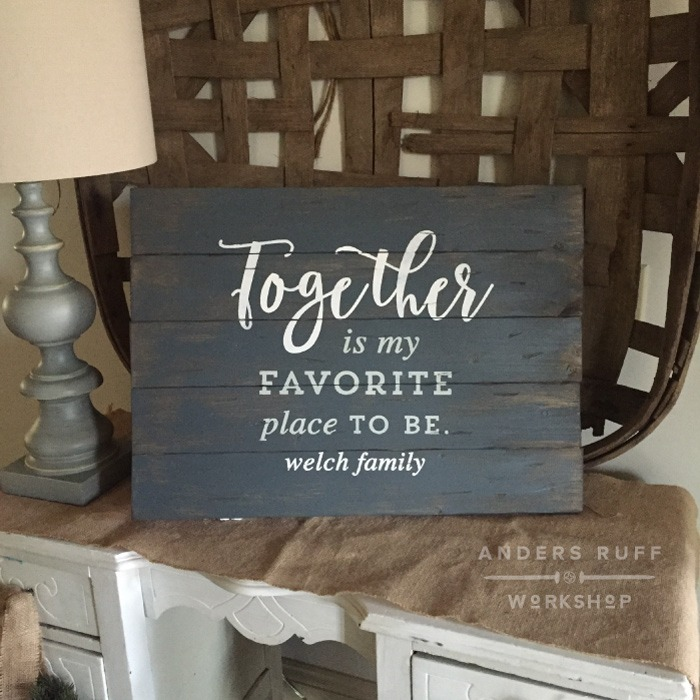 Together is my favorite place to be wood sign rustic barnwood sign plank