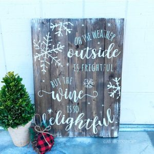 winter snow and wine wood sign