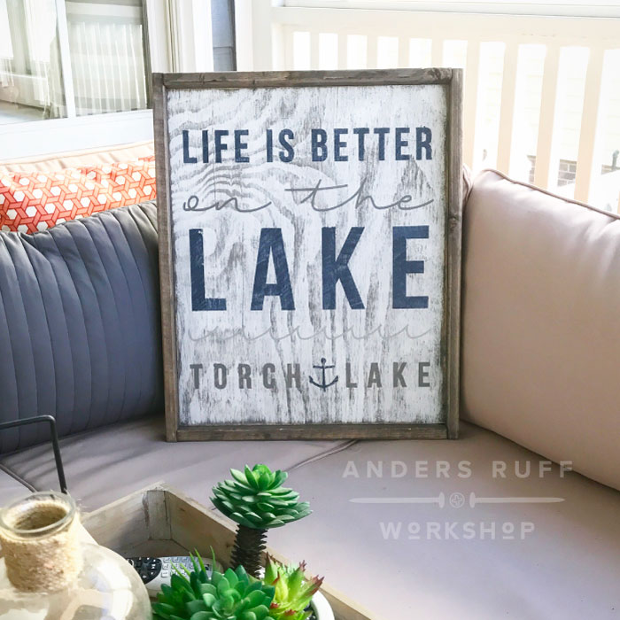life is better at the lake wood sign ar workshop