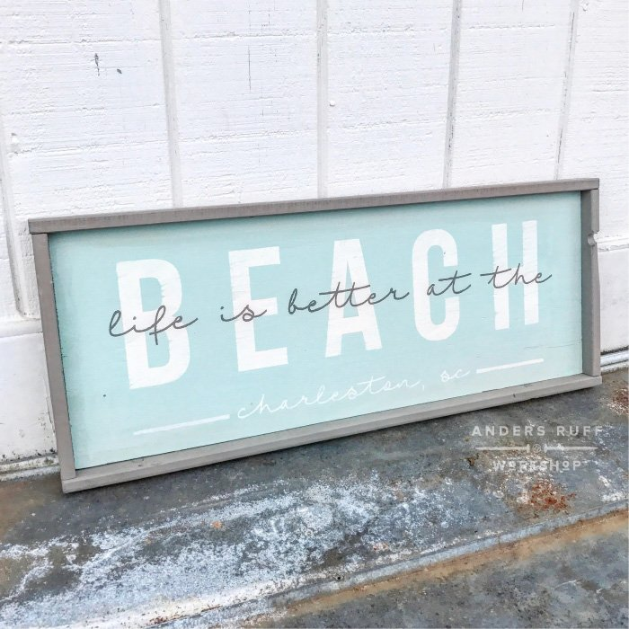 life is better at the beach wood sign