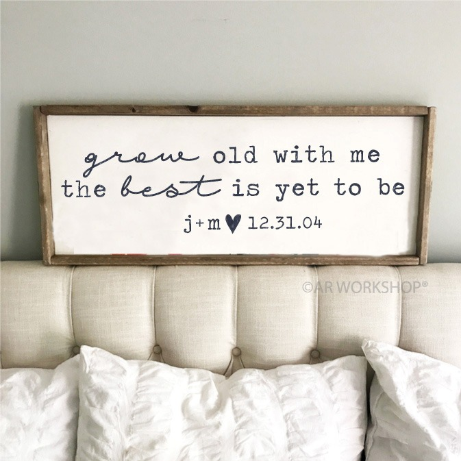 grow old with me framed sign 14x34
