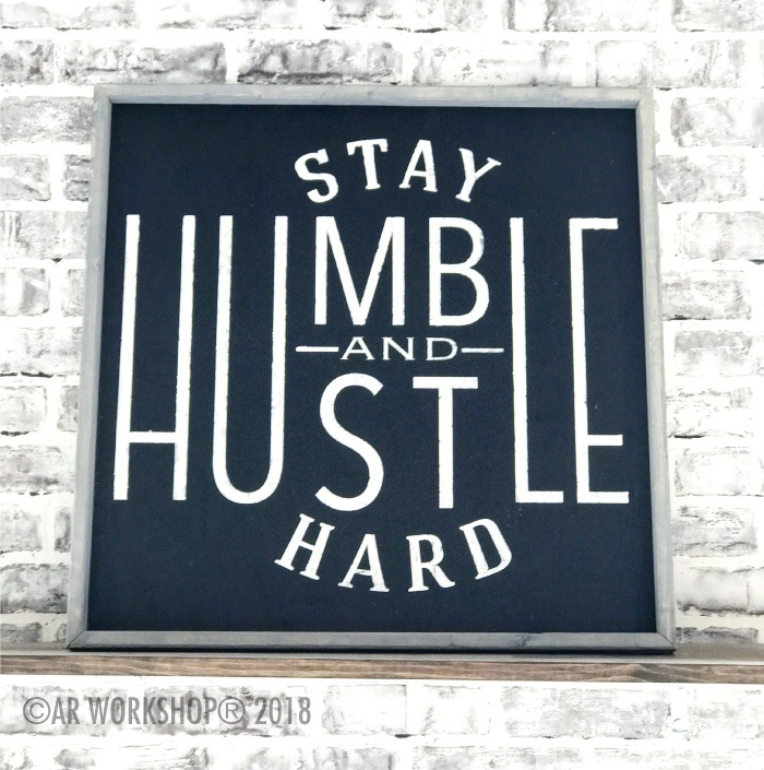 stay humble and hustle hard oversized framed sign