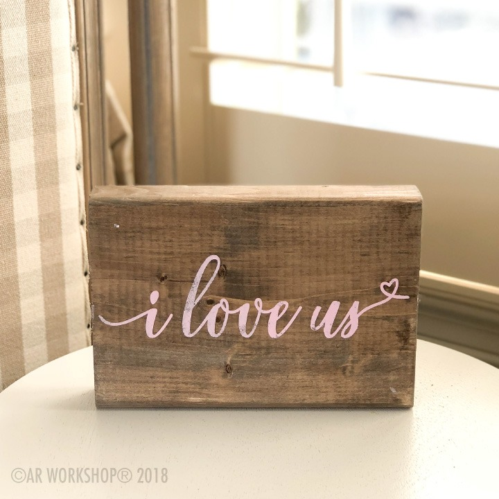 i love us valentines wood block