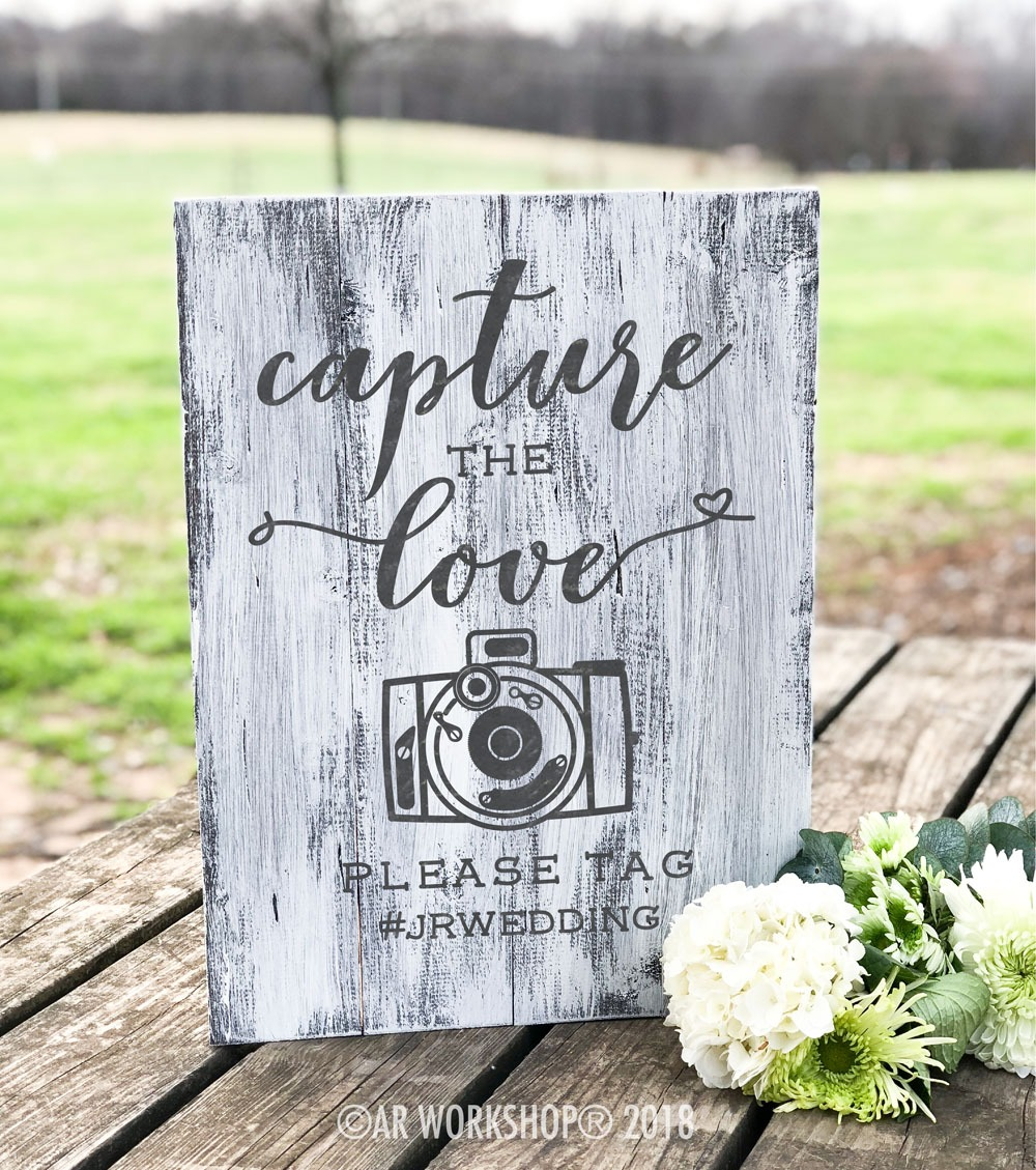 capture the love plank sign 14x19