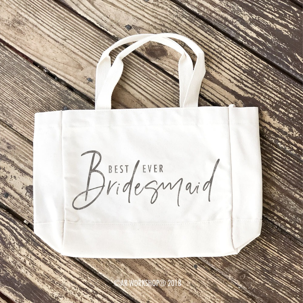 Bridesmaid Best Ever Tote Bag