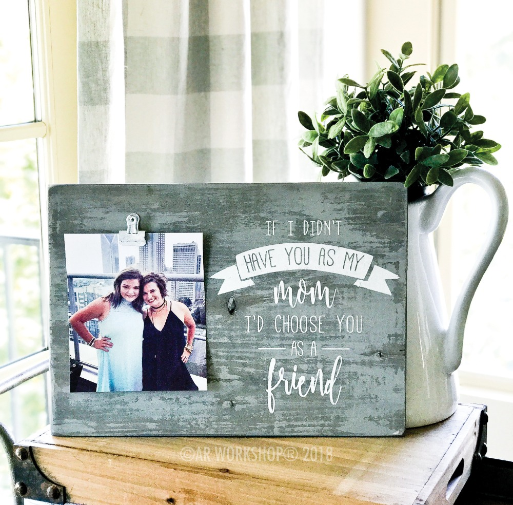 If I Didn't have you as my Mom wood photo frame