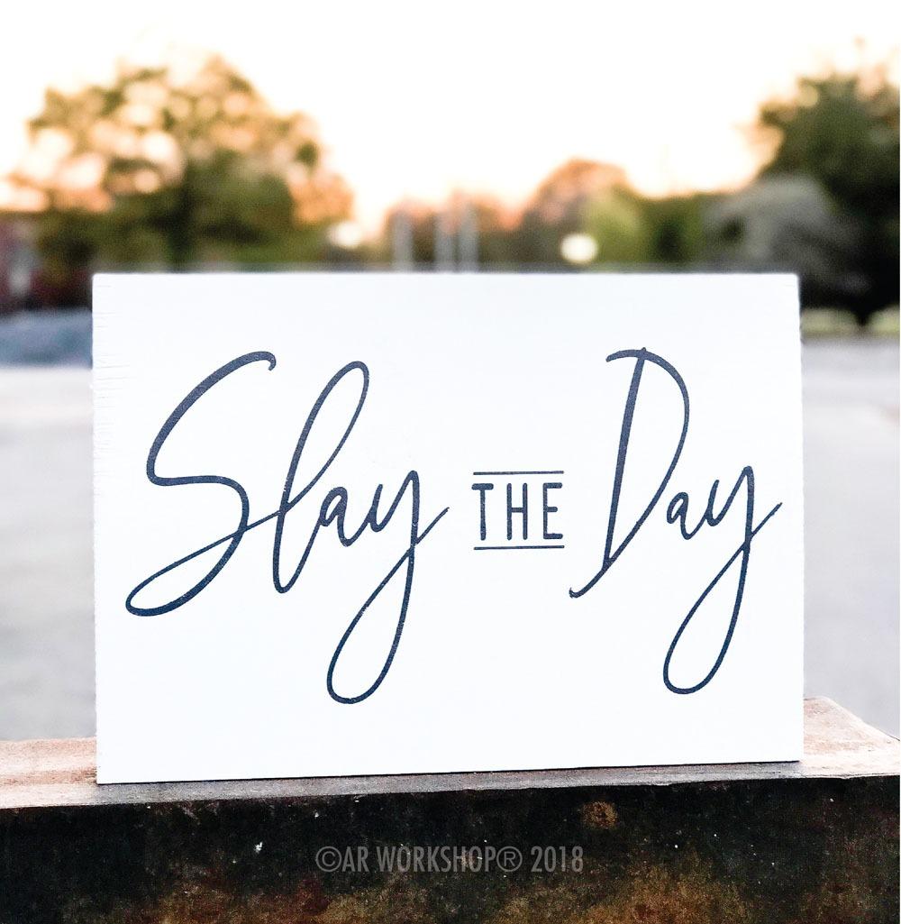 slay the day 12x16