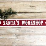 Santa's Workshop Street Sign