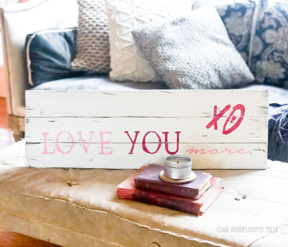 love you more plank sign 10.5x32