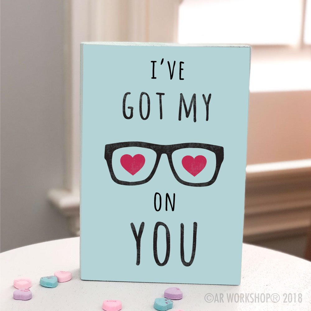 I've Got my Eyes on You valentines mini wood sign