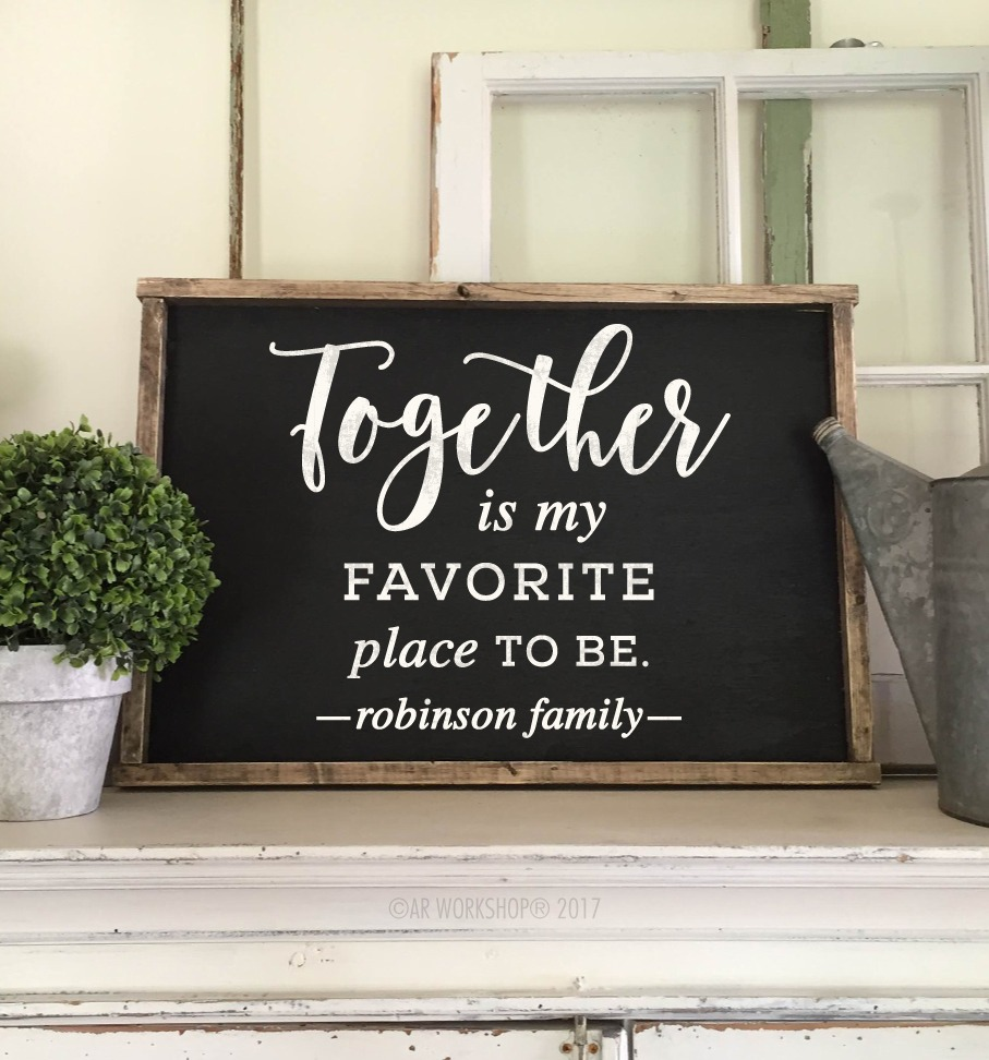 together is my favorite place framed sign 18x26