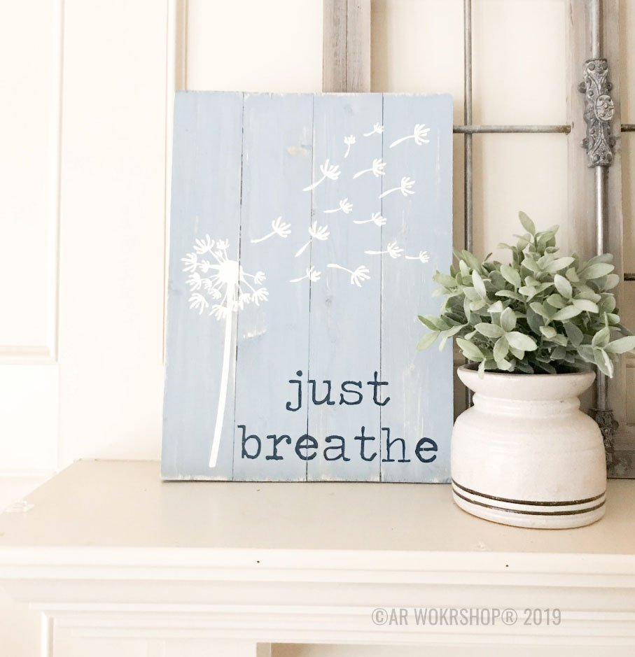 just breathe plank sign 14x19