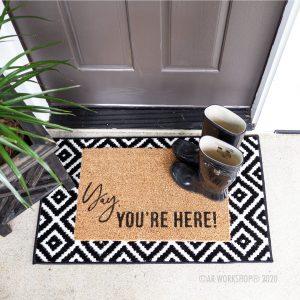 Yay, You're Here Doormat